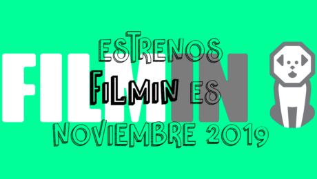 Novedades & Estrenos en Filmin Noviembre 2019: Películas, Series & Documentales