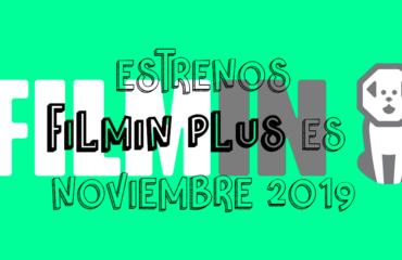 Novedades & Estrenos en Filmin Plus Noviembre 2019: Películas, Series & Documentales