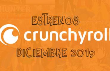 Novedades & Estrenos en Crunchyroll Diciembre 2019: Películas, Series & Documentales