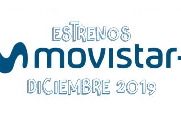 Novedades & Estrenos en Movistar Noviembre 2019: Películas, Series & Documentales