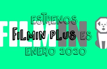 Novedades & Estrenos en Filmin Plus Enero 2020: Películas, Series & Documentales