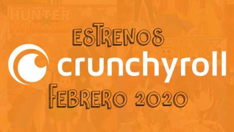 Novedades & Estrenos en Crunchyroll Febrero 2020: Películas, Series & Documentales