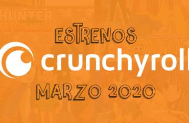 Novedades & Estrenos en Crunchyroll Marzo 2020: Películas, Series & Documentales