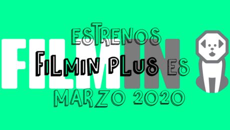 Novedades & Estrenos en Filmin Plus Marzo 2020: Películas, Series & Documentales