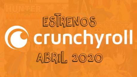 Novedades & Estrenos en Crunchyroll Abril 2020: Películas, Series & Documentales