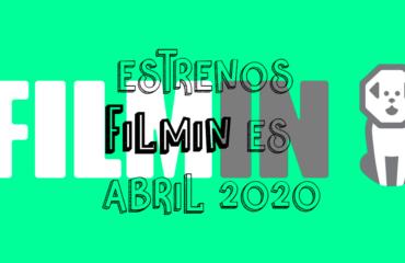 Novedades & Estrenos en Filmin Abril 2020: Películas, Series & Documentales