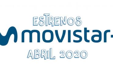 Novedades & Estrenos en Movistar Marzo 2020: Películas, Series & Documentales
