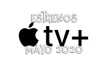 Novedades & Estrenos en Apple TV+ Abril 2020: Películas, Series & Documentales