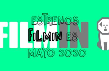 Novedades & Estrenos en Filmin Mayo 2020: Películas, Series & Documentales