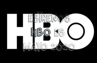 Novedades & Estrenos en HBO Mayo 2020: Películas, Series & Documentales