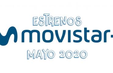 Novedades & Estrenos en Movistar Mayo 2020: Películas, Series & Documentales