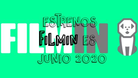 Novedades & Estrenos en Filmin Junio 2020: Películas, Series & Documentales