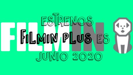 Novedades & Estrenos en Filmin Plus Junio 2020: Películas, Series & Documentales