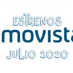 Novedades & Estrenos en Movistar Julio 2020: Películas, Series & Documentales