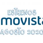 Novedades & Estrenos en Movistar Agosto 2020: Películas, Series & Documentales