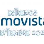 Novedades & Estrenos en Movistar Septiembre 2020: Películas, Series & Documentales