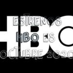 Novedades & Estrenos en HBO Octubre 2020: Películas, Series & Documentales