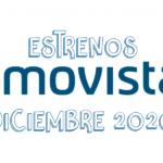 Novedades & Estrenos en Movistar Diciembre 2020: Películas, Series & Documentales