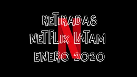 Contenido que Netflix LATAM quitará en Enero 2020